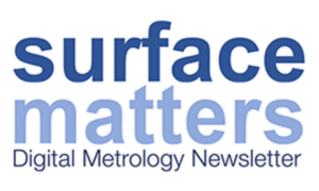 Metrology News - Digital Metrology 'Surface Matters' Newsletter