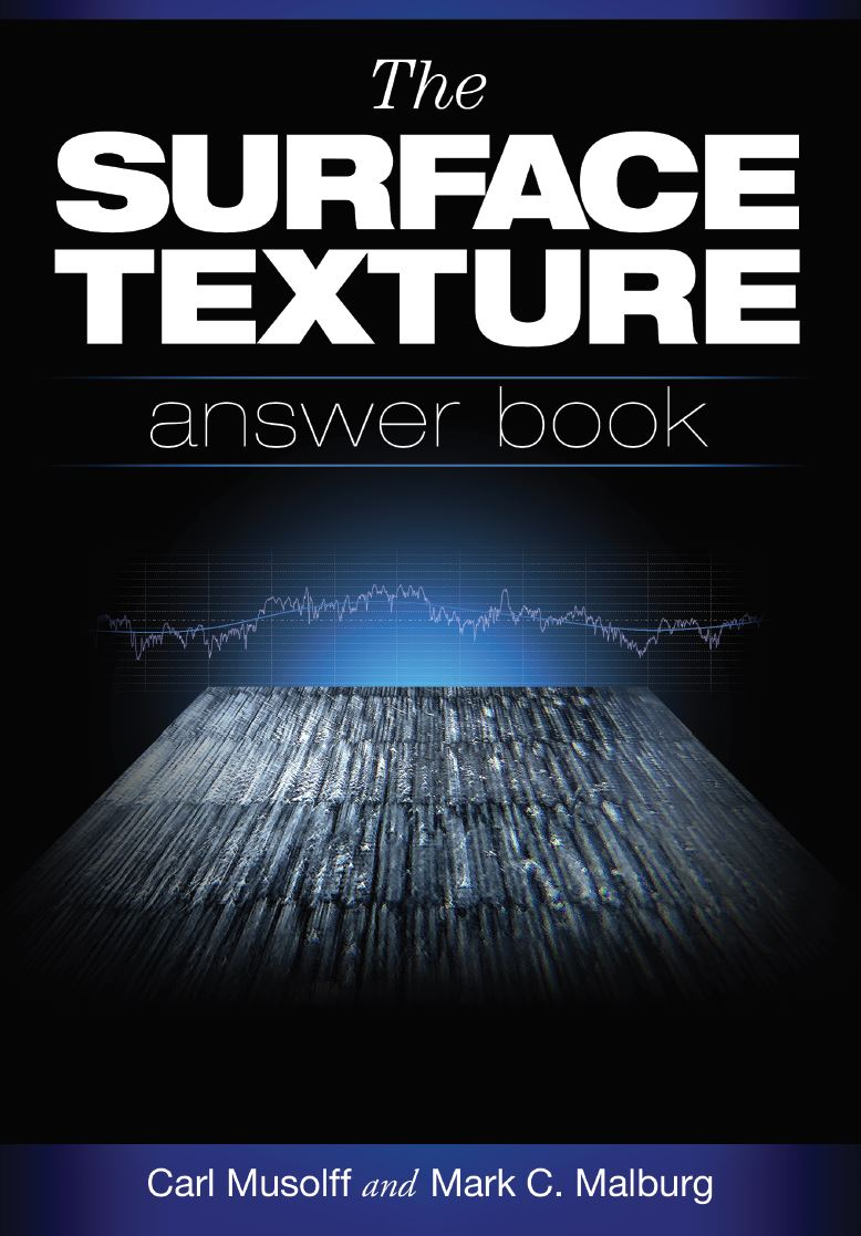 Surface Texture Answer Book - Carl Musolff and Mark Malburg